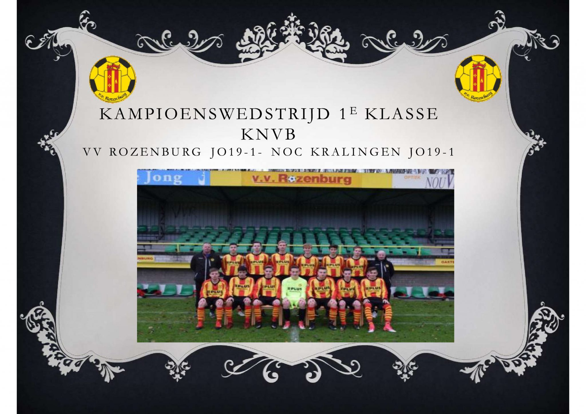 Start kampioenwedstrijd JO19-1 is verplaats